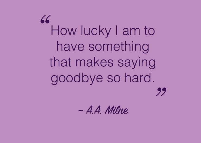 Saying goodbye to someone you love quote.