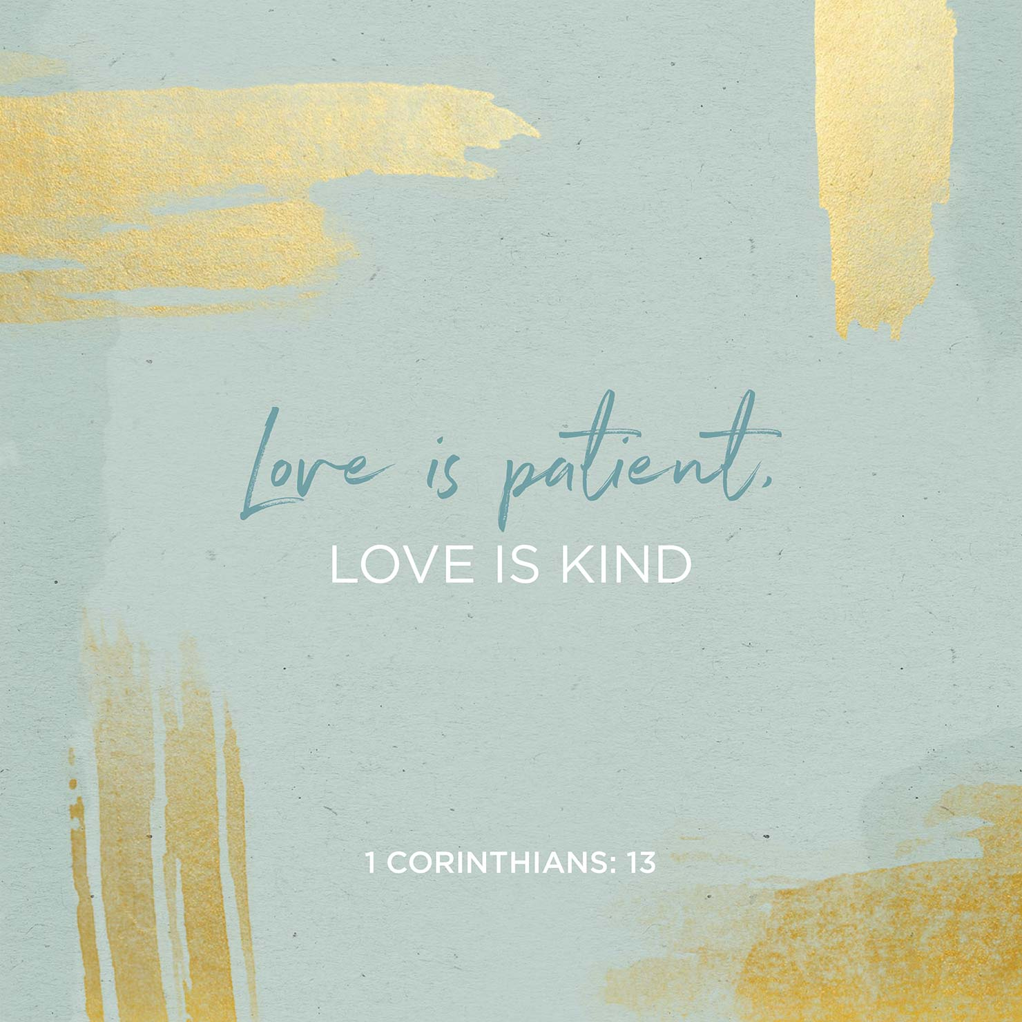 Love is patient love is kind bible verse illustration.