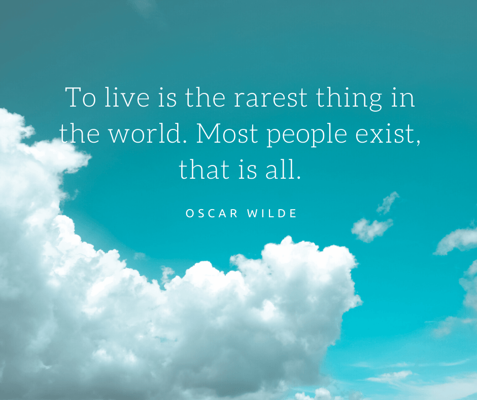 inspirational quote about life by oscar wilde